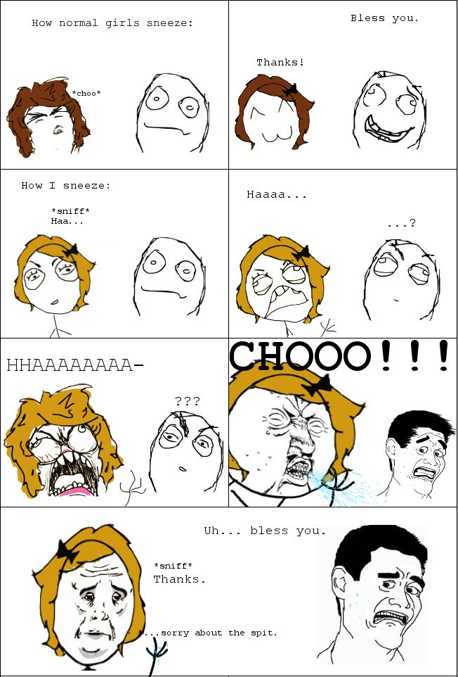 Rage Collection - New Rage Comics How my husband sneezes, fer reelz!