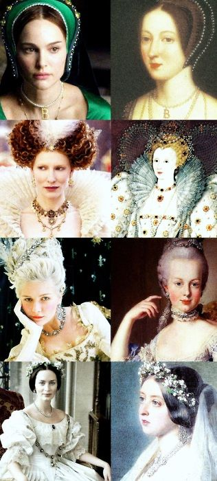 Anne Boleyn (The Other Boleyn Girl) -   Elizabeth I (Elizabeth: The Golden Age) -   Marie Antoinette (Marie Antoinette) - Queen Victoria (Young Victoria)