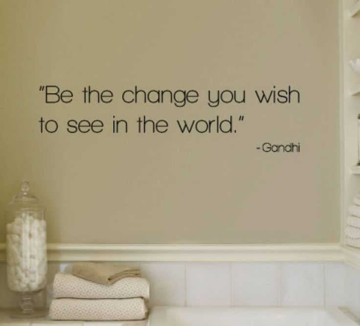 be the change you wish to see in the world gandhi muursticker vinyl wall wall artquote