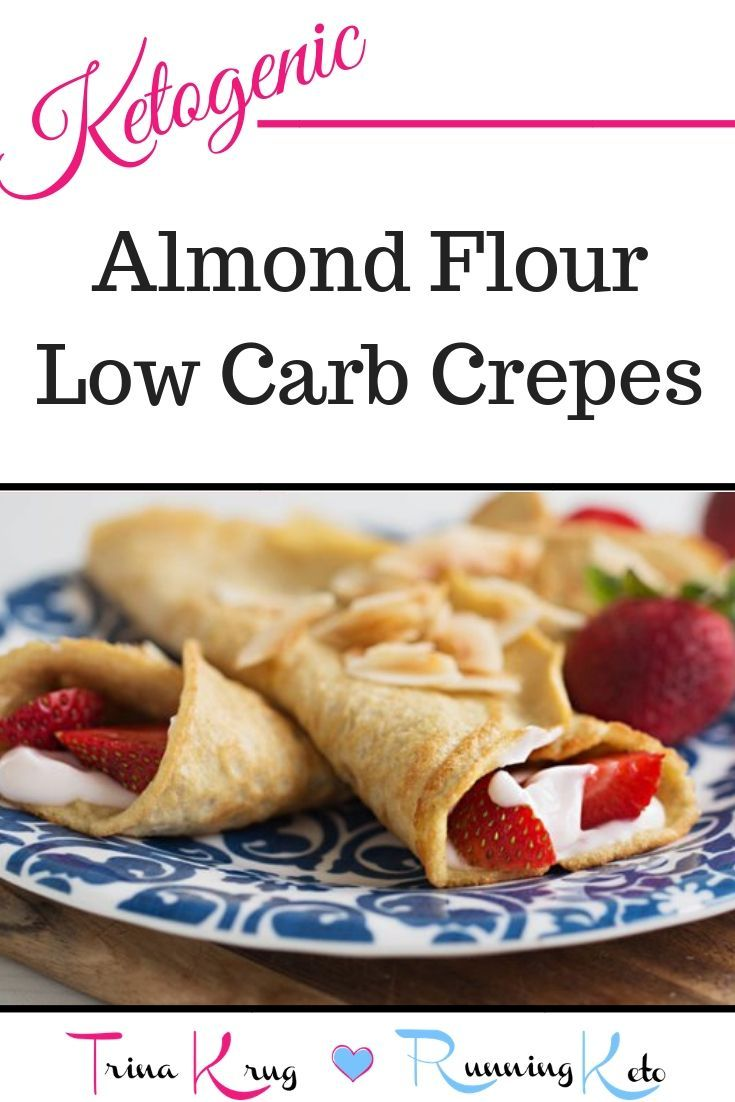 The Best Almond Flour Keto Crepes Recipe Low Carb Crepe Food