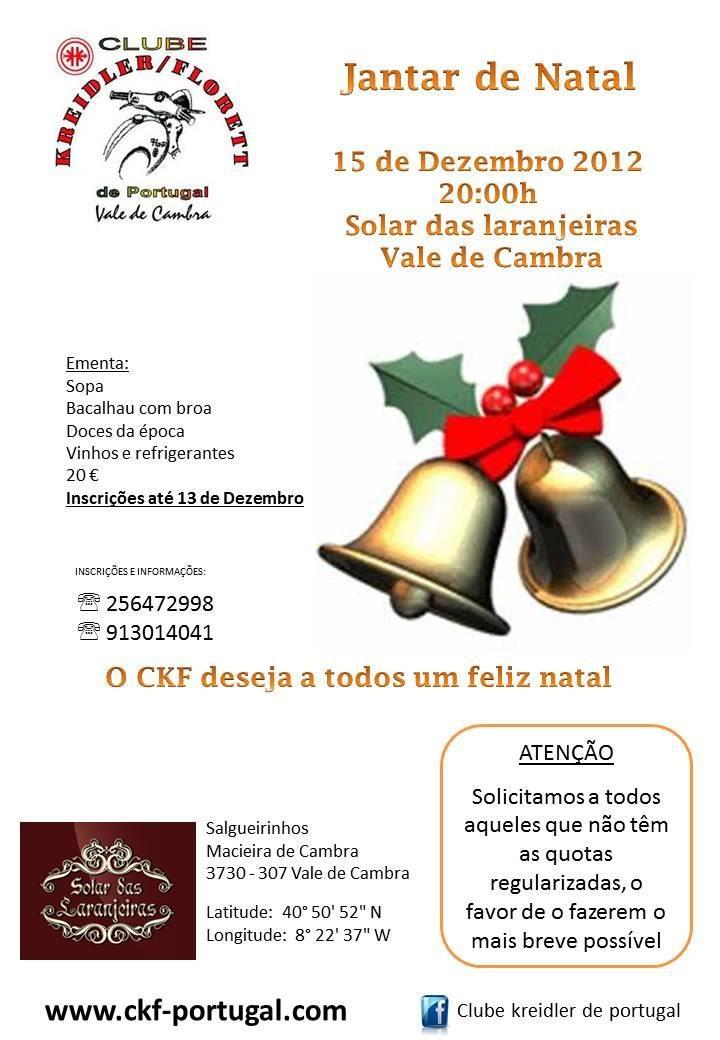 Jantar de Natal  do Clube Kreidler / Florett  > 15 de Dezembro, 2012 - 20h00   @ Solar das Laranjeiras, Macieira de Cambra