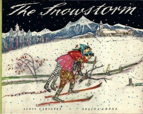 The Snowstorm: Amazon.de: Alois Carigiet, Selina Chönz: Englische Bücher