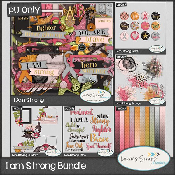 I am Strong Digital Scrapbook Bundle. Perfect for those Survivor and Brave layouts