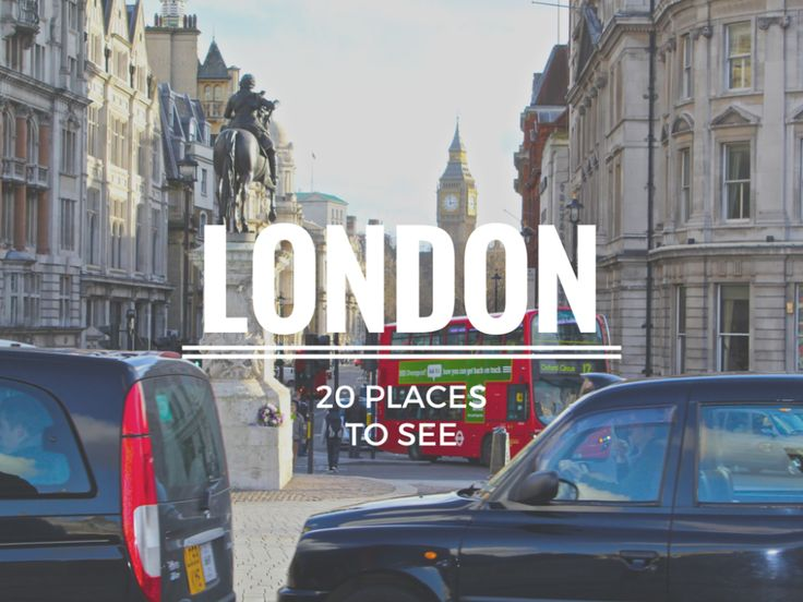 Here's your guide to the top 20 must see London attractions when visiting the city for the first time!