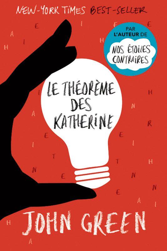 Le théorème des Katherine - John Green. Couverture souple, 14 x 21 cm, 288 pages.