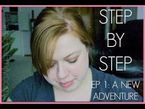 ▶ Step by Step, 1 : A NEW ADVENTURE - YouTube // Fit and Free with Emily's video series on OA (Overeaters Anonymous)