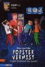 Popster vermist : V3&K onthoud die naam! Door Bies van Ede. V3&K hebben kaartjes voor een concert van de beroemde popster Jay Dean. Maar tijdens het concert blijkt Jay Dean verdwenen. V3&K verdenken Jays manager. Vanaf ca. 9 jaar. Serie: B.O.J. (Boeken Over Jongens)