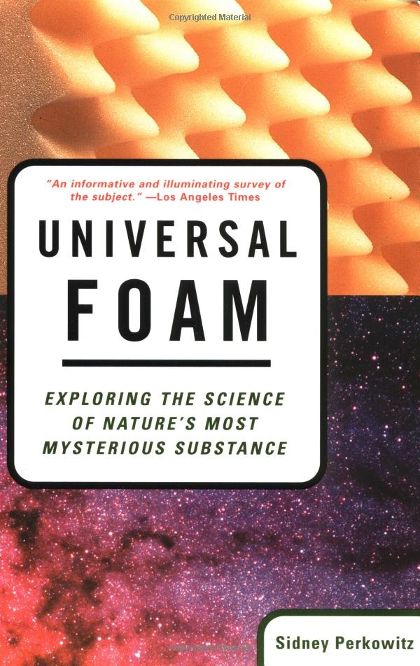 Universal Foam: Exploring the Science of Nature's Most Mysterious Subject. By Sidney Perkowitz. Via BLDGBLOG.