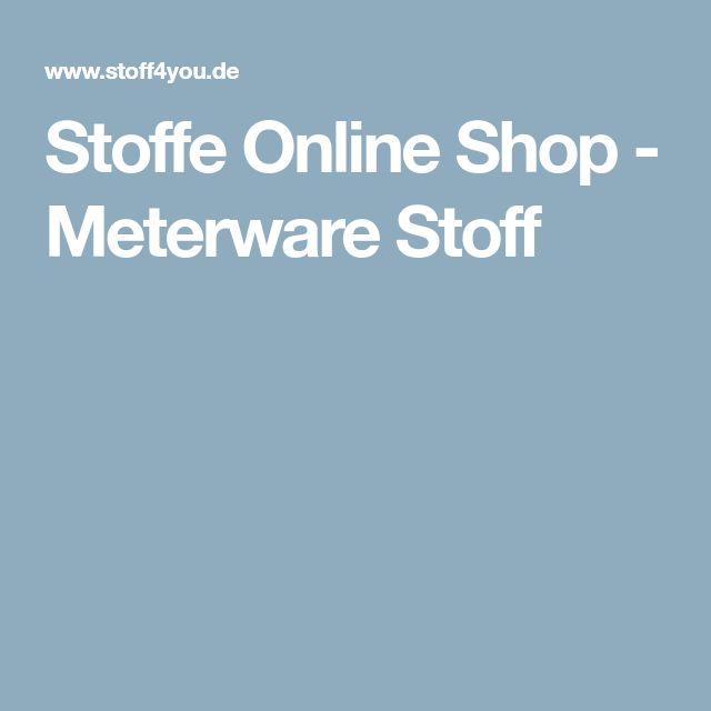Stoffe Online Shop - Meterware Stoff