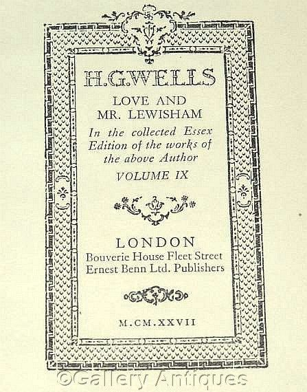 Vintage H G Wells - Love and Mr Lewisham - Collected Essex Edition -- Volume IX - Hardback sci fi Book Published in 1927 by GalleryAntiques