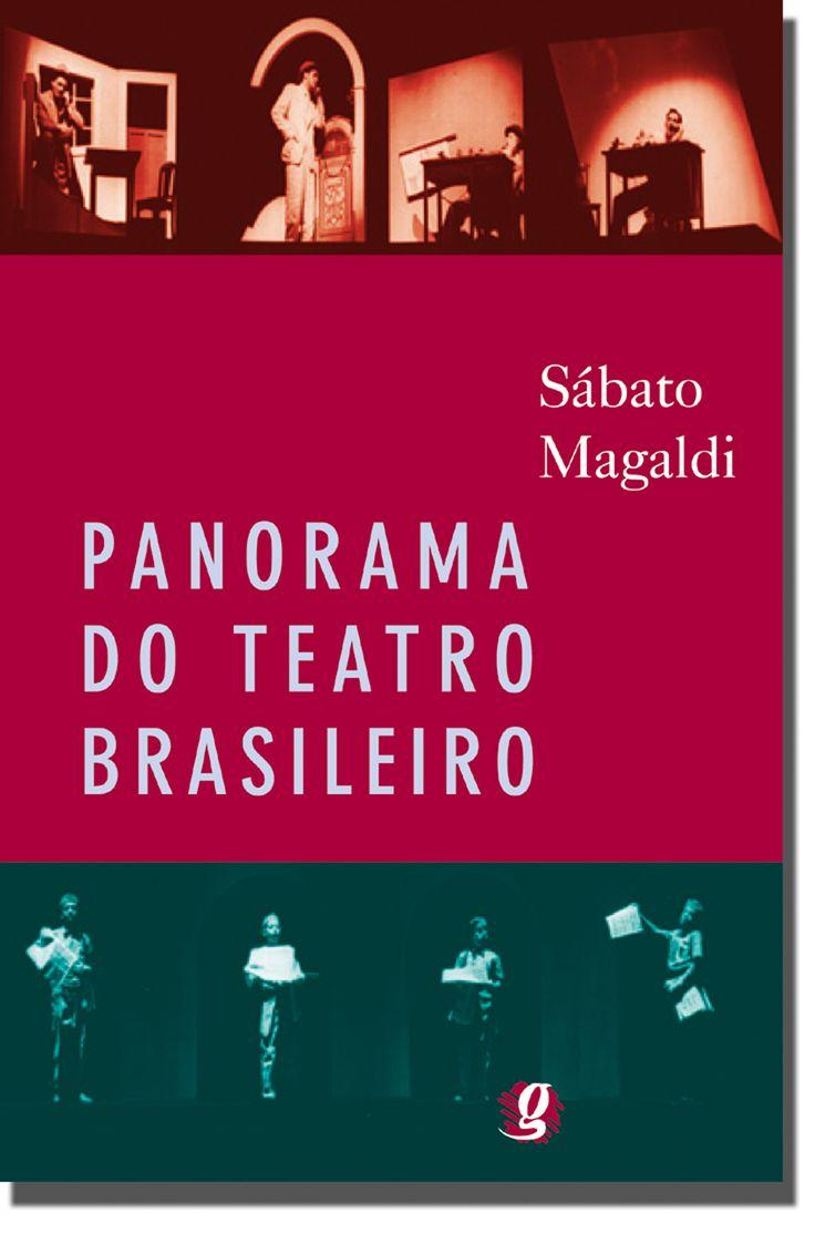 Panorama do Teatro Brasileiro - Sábato Magaldi - Editora Global - Informações e Sinopse: http://goo.gl/rNgKpz