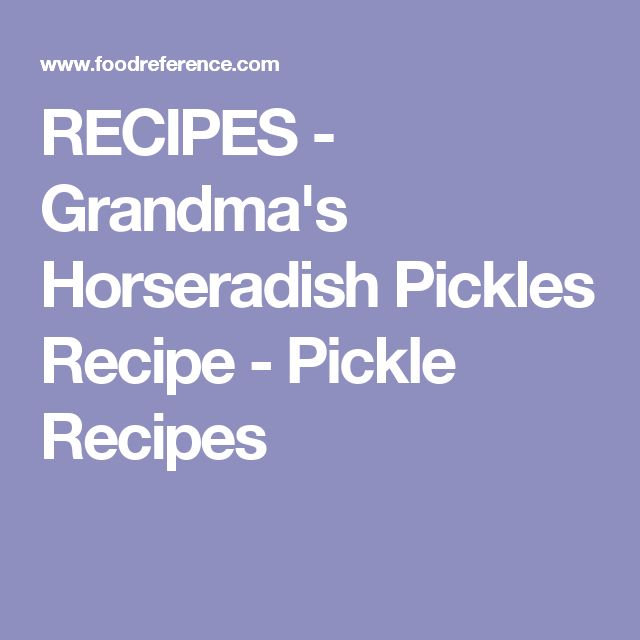 how to make sweet horseradish pickles