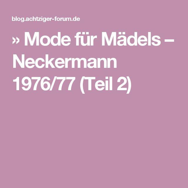 » Mode für Mädels – Neckermann 1976/77 (Teil 2)