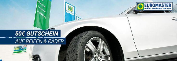 günstig Reifen kaufen: 50 € bei Euromaster #sparen. Reifen und Räder Aktion zu günstigen Preisen