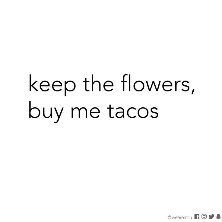 """""""Happy Taco Tuesday! """""""