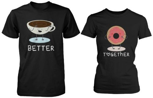 Cute Matching Couple Shirts - Coffee and Donut Better Together – Valentines Gift, Women's, Size: Men - X-Large / Women - 2X-Large, Black