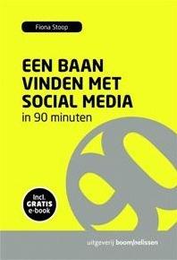 Boek: Een baan vinden met social media in 90 minuten | Fiona Stoop