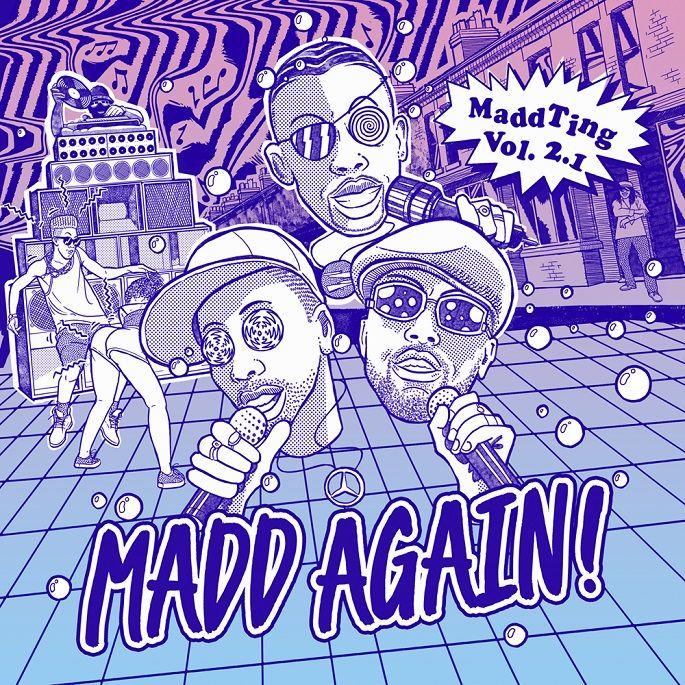Madd Again! - MaddTing Vol. 2.1 (EP Preview)  #KillaBenz #MaddAgain #MaddAgain! #MaddTingVol.2.1 #SpecialistMoss #SweetieIrie #SweetieIrie #SwingTing #Trigga #ZedBias