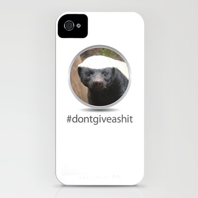 OS XI Honey Badger don't give a shit. iPhone Case by Joy Ellen Wagner - $35.00