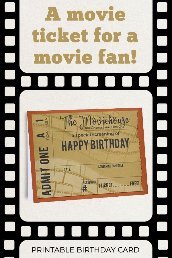 Printable Movie Ticket Birthday Card Movie Buff Birthday Card Old Time Movie Ticket Movie Fan Birthday Movie Themed Card In 2021 Birthday Cards Birthday Card Printable Cards