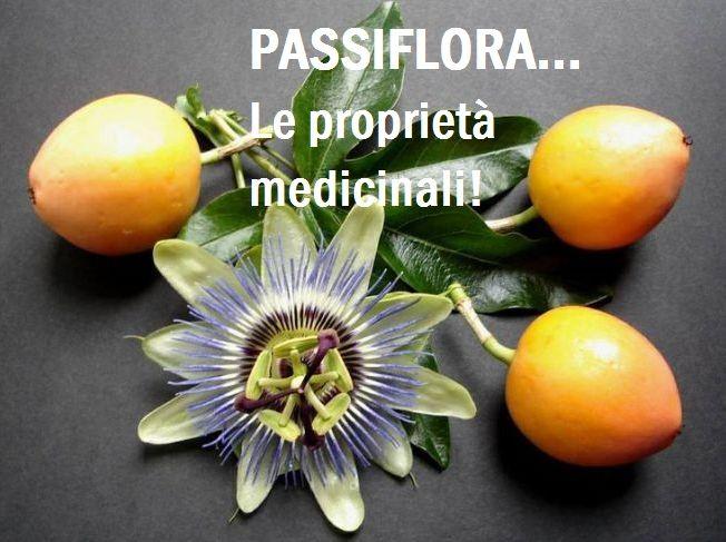 PASSIFLORA: la pianta medicinale che cura e sostituisce i farmaci! Efficace in moti disturbi grazie alle sue notevoli proprietà benefiche! Scopri quali...