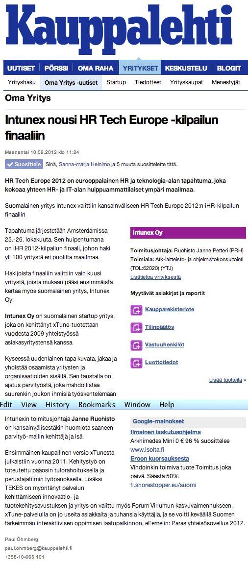 Intunex nousi HR Tech Europe -kilpailun finaaliin | Kauppalehti 10.9.2012 http://www.kauppalehti.fi/omayritys/intunex+nousi+hr+tech+europe+-kilpailun+finaaliin/201209256657