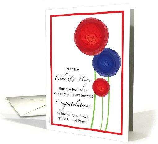 US American Citizen Citizenship Congratulations Flowers Red White Blue card