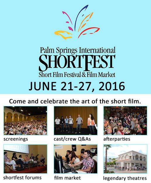 2016 Palm Springs International ShortFest & Film Market