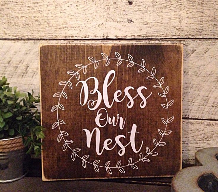 Bless our nest | rustic wall decor | bless our nest wooden sign | signs for the home | Housewarming gift | First home by CharminglyCraftedCF on Etsy https://www.etsy.com/listing/475287417/bless-our-nest-rustic-wall-decor-bless