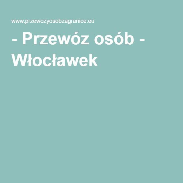 - Przewóz osób - Włocławek