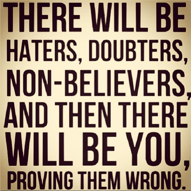 Prove Them Wrong Quotes Mesmerizing Prove Them Wrong  ** Inspire Me **  Pinterest  Toxic Friends