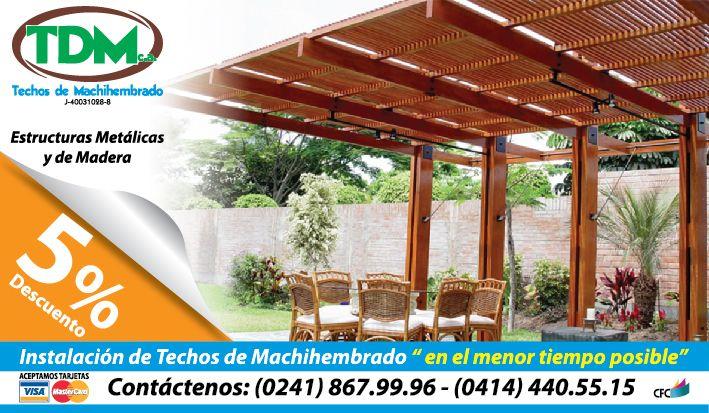 TDM Techos #Machihembrado Estructuras Metálicas y de Madera 5% DESCTO en productos y Servicios 02418679996 #valencia
