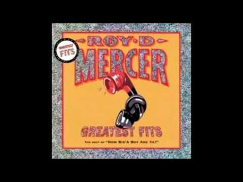Roy D. Mercer - Bad PopCorn
