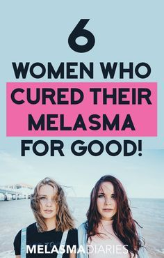 Meet 6 women who were able to cure melasma and find out exactly how they did it.