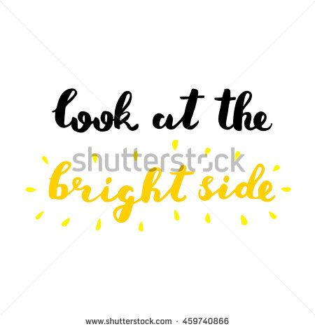 Look at the bright side. Brush hand lettering. Inspiring quote. #lettering…
