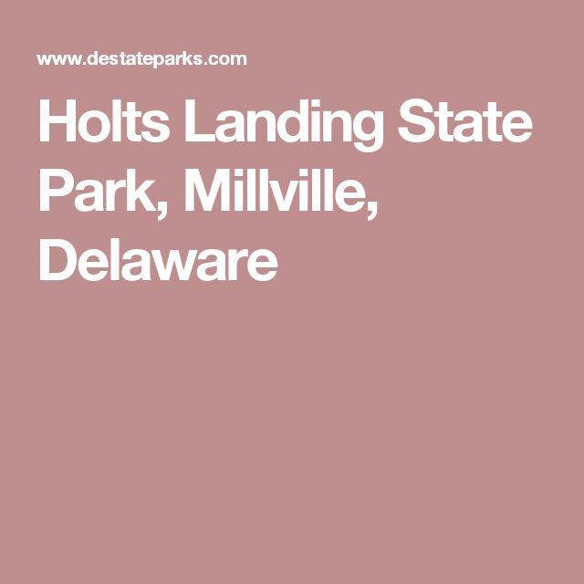 Holts Landing State Park, Millville, Delaware: Boating, Clamming, Crabbing, Fishing, Hiking, Horseback Riding, Horseshoes, Hunting, Picnicking, Primitive Camping for Groups