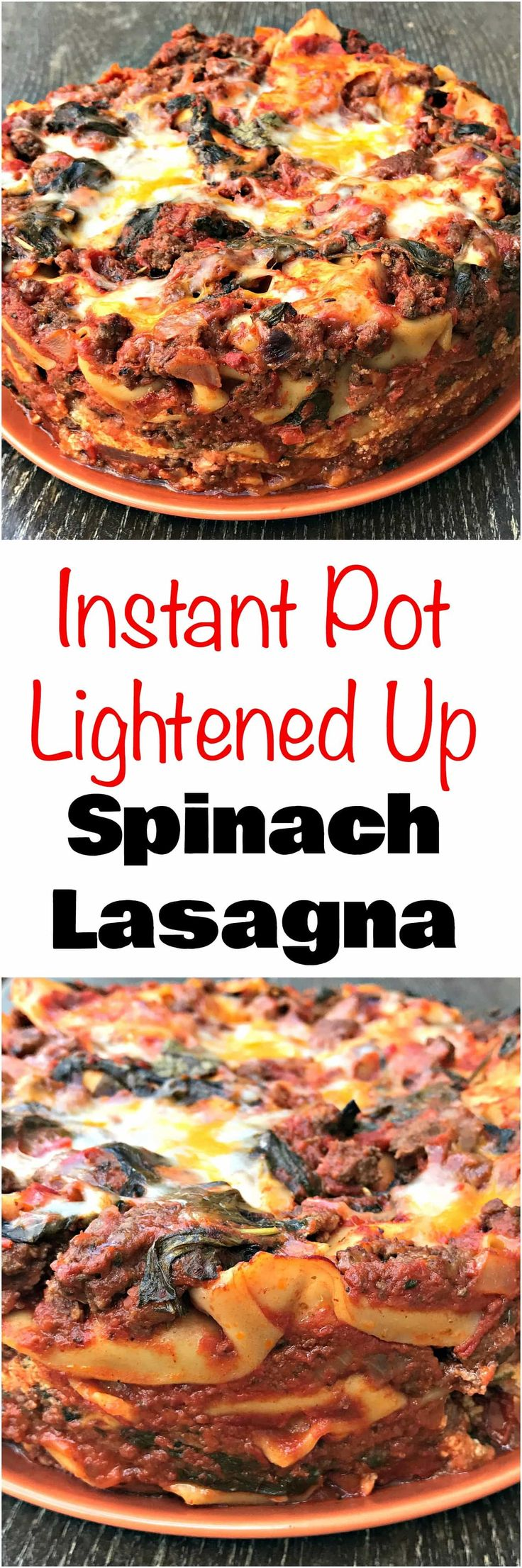 Instant Pot Pressure Cooker Spinach Lasagna is a quick and easy meal with ground beef and homemade marinara sauce. Perfect weeknight dinner.