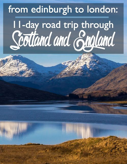 From Edinburgh to London: 11-Day Itinerary through Scotland and England | England road trip | Scotland road trip | European road trip | what to see in Scotland | what to do in Edinburgh | Stirling Castle | Scottish castles