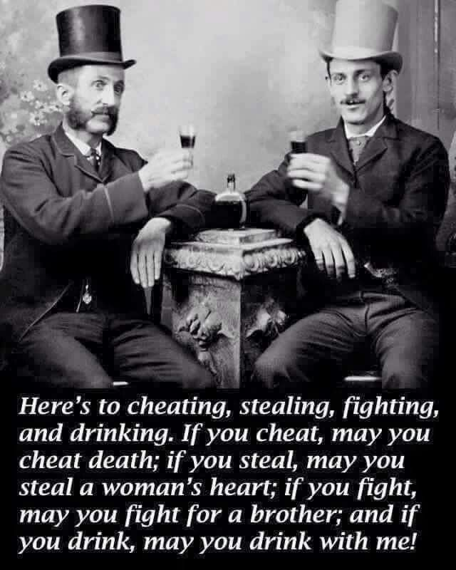 Here S To Lying Cheating Stealing And Drinking