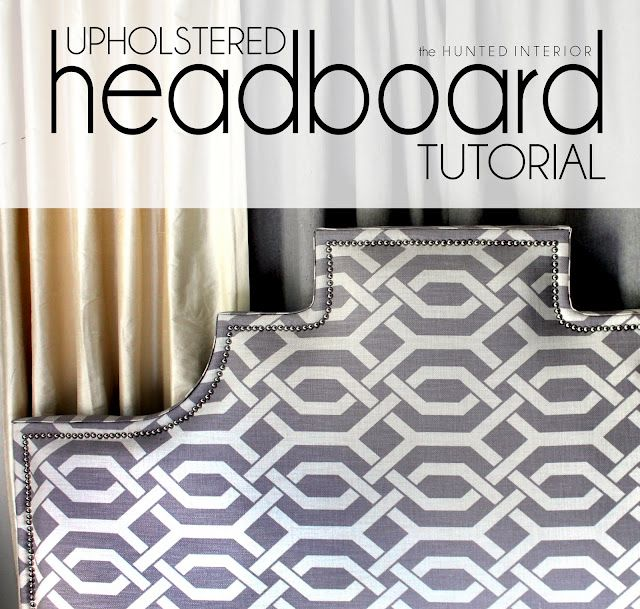 DIY upholstered HeadboardOn A Budget, Hello Gorgeous, Fabric Headboards, Master Bedrooms, Hunting Interiors, Headboards Tutorials, Diy Headboards, Upholstered Headboards, Fabrics Headboards