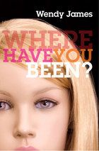 Cover for Where Have You Been?
