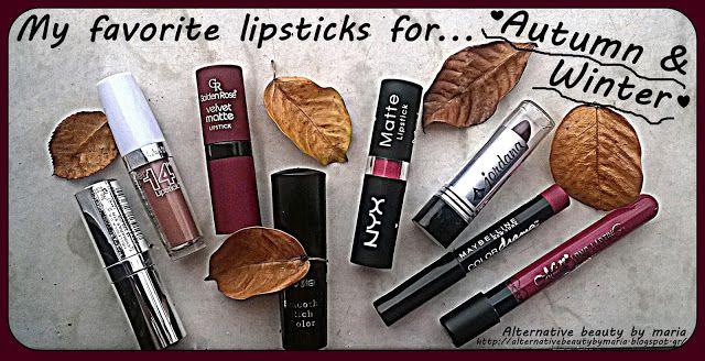 Alternative beauty by maria: My favorite lipsticks for ♥Autumn & Winter♥