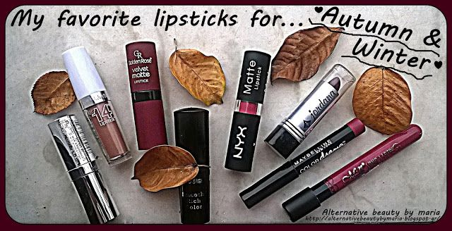 Alternative beauty by maria: My favorite lipsticks for ♥Autumn & Winter♥