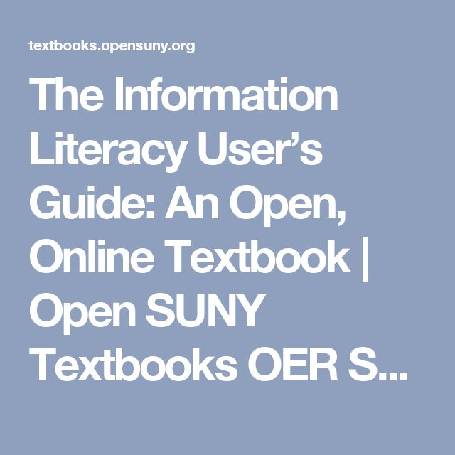 The Information Literacy User's Guide: An Open, Online Textbook | Open SUNY Textbooks OER Services