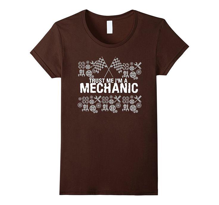 Trust Me I'm A Mechanic T-Shirt Grease Monkey Garage
