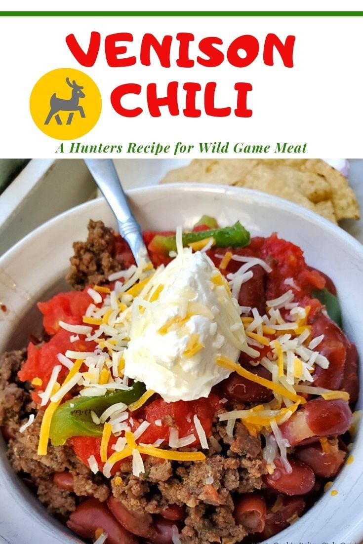 Venison Chili Recipe Recipe Venison Chili Recipe Spicy Recipes Venison Chili
