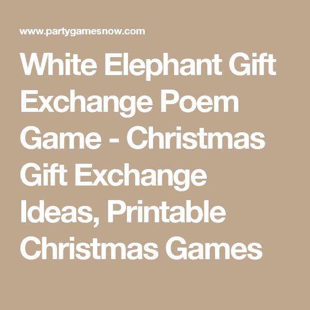 White elephant gift exchange poem game christmas gift exchange ideas