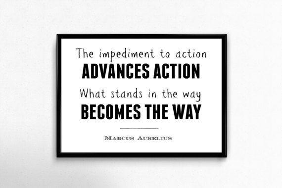 PRINTABLE ART Marcus Aurelius Quote: The impediment to