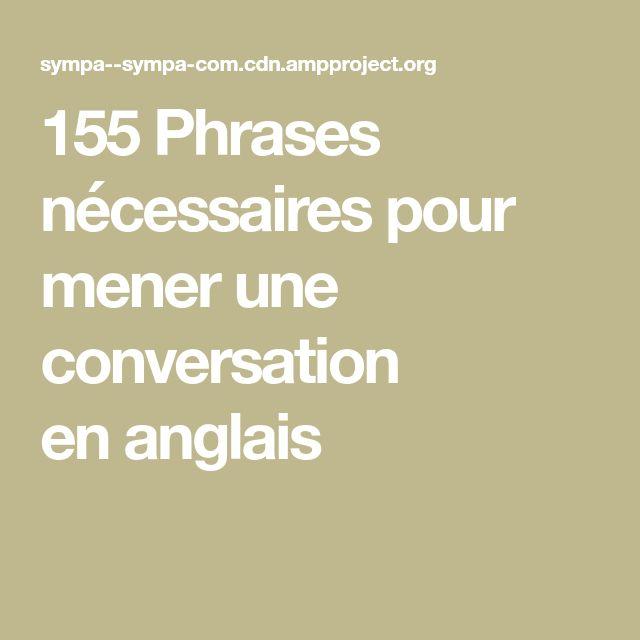 155 Phrases nécessaires pour mener une conversation en anglais. Langue  AnglaisAnglais EspagnolLangue ÉtrangèreTraduction