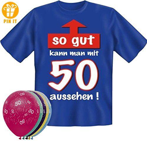 T-Shirt Fun Shirt So gut kann man mit 50 aussehen Größe L zum 50. Geburtstag + 5 Luftballons, lustige Geschenke - T-Shirts mit Spruch   Lustige und coole T-Shirts   Funny T-Shirts (*Partner-Link)